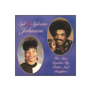 This Time Together by Father and Daughter: Syl Johnson