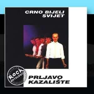 Crno Bijeli Svijet: Prljavo Kazaliste: Music