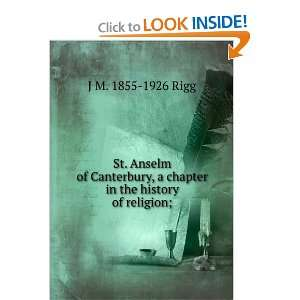 St. Anselm of Canterbury, a chapter in the history of