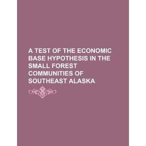 A test of the economic base hypothesis in the small forest