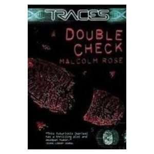 Traces Double Check (9781435208469): Malcolm Rose: Books