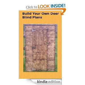 BUILD YOUR OWN DEER BLIND PLANS Alan Jackson  Kindle
