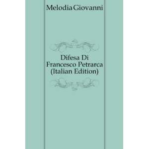 Di Francesco Petrarca (Italian Edition) Melodia Giovanni Books