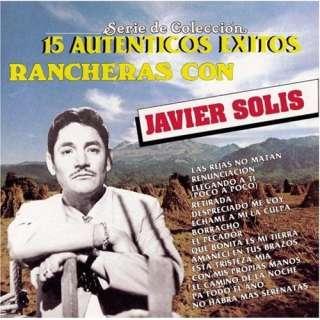 15 Autenticos Exitos Javier Solis
