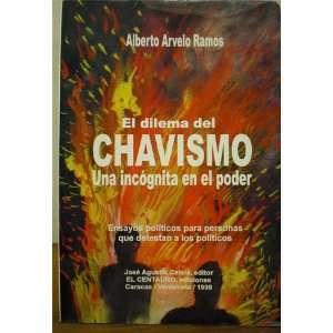 El dilema del chavismo, una incognita en el poder Ensayos