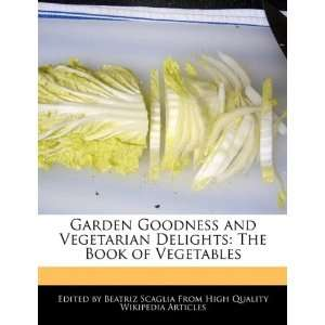 The Book of Vegetables (9781241585983) Beatriz Scaglia Books