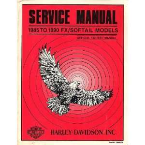 1985 To 1990 Fx/Softail Models Service Manual   Harley