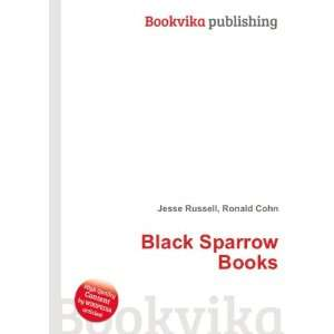 Black Sparrow Books Ronald Cohn Jesse Russell Books