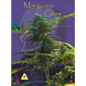 Marijuana Grow (Marijuana Grow 12 Page Guide): www