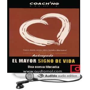 El mayor signo de vida [The Biggest Sign of Life] (Audible