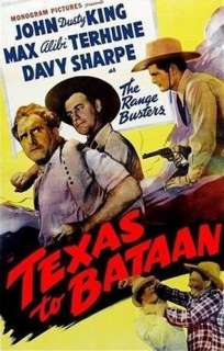 Texas To Bataan John King, David Sharpe, Max Terhune
