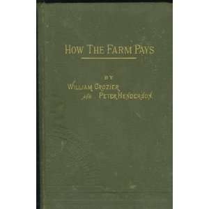 Farming and Gardening William Crozier, Peter Henderson Books