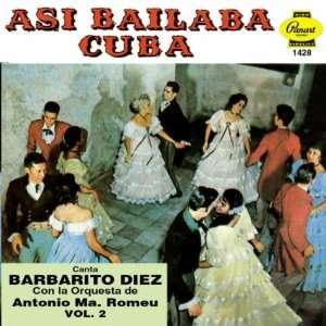 Asi Bailaba Cuba 2: Barbarito Diez: Music