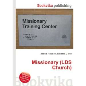 Missionary (LDS Church): Ronald Cohn Jesse Russell: Books