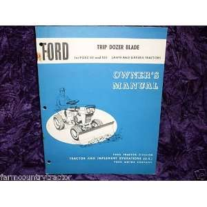 Ford Trip Dozer Blade for 80 & 100 OEM OEM Ownerss Manual