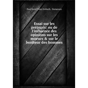 sur le bonheur des hommes: Dumarsais Paul Henri Thiry Holbach: Books