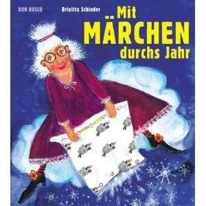 Mit Märchen durchs Jahr (9783769814200) Books