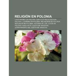 de Polonia (Spanish Edition) (9781231587409): Fuente: Wikipedia: Books