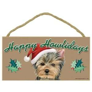 Happy Howlidays Wooden Sign   Yorkie (Puppy Cut): Office Products