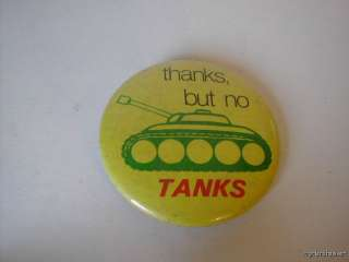 Vintage Thanks But No Tanks Pinback Button Pin