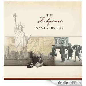 The Fulgence Name in History: Ancestry  Kindle Store