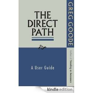 The Direct Path Greg Goode  Kindle Store
