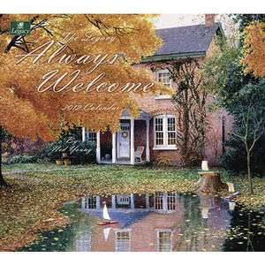 Always Welcome 2012 Wall Calendar Ned Young Legacy