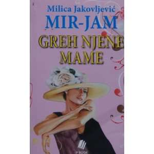 Greh njene mame Milica Jakovljevic   Mir Jam  Books