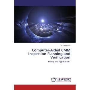 Computer Aided CMM Inspection Planning and Verification