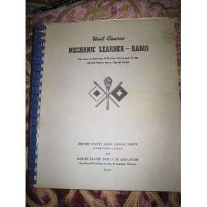 Mechanic Learner RADIO U.S. Army Signal Corps Books