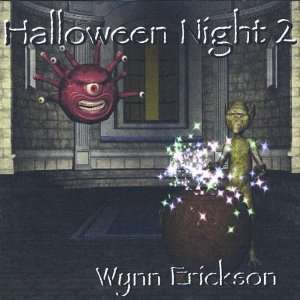 Halloween Night 2: Wynn Erickson: Music