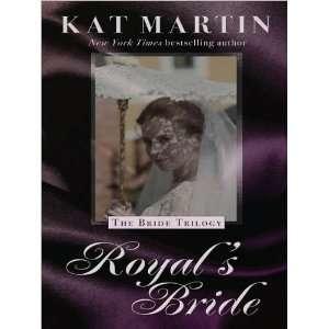 Kat MartinsRoyals Bride (Thorndike Press Large Print