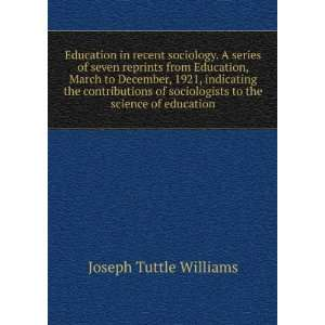 to the science of education Joseph Tuttle Williams Books