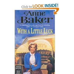 With a Little Luck (9780747261391): Anne Baker: Books