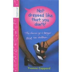 Dont (Mother Daughter Diaries) (9781853401862) Yvonne Coppard Books