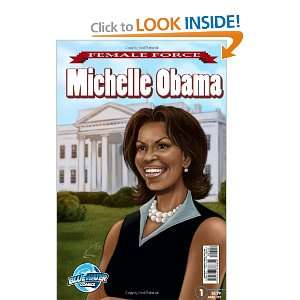 Michelle Obama (Female Force) (9781427638854): Neal Bailey