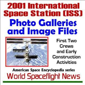 2001 International Space Station (ISS) Photo Galleries and