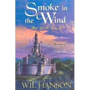 Five Star Science Fiction/Fantasy   Smoke In The Wind: The Book