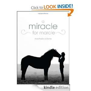 Miracle for Marcie: Marthella Adams:  Kindle Store