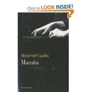 Mamita (9782213633435): Michel Del Castillo: Books