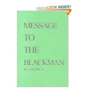 Message to the Blackman in America (Messenger of Allah