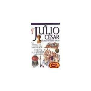 : Julio César: Creador del Imperio romano (Testigo de la Historia