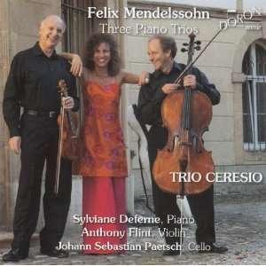 Three Piano Trios Mendelssohn, Deferne, Flint, Paetsch