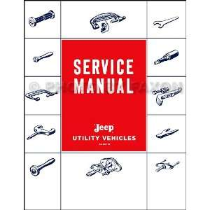 Pickup Truck Wagon Repair Shop Manual Reprint: AMC Jeep 1958 1988