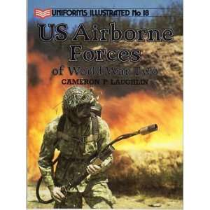 Airborne Forces of World War Two (Uniforms Illustrated)
