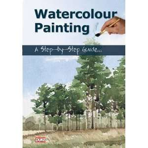 Watercolour Painting: A Step by step Guide: Show Me How
