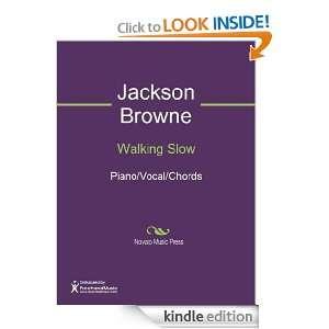 Walking Slow Sheet Music Jackson Browne  Kindle Store