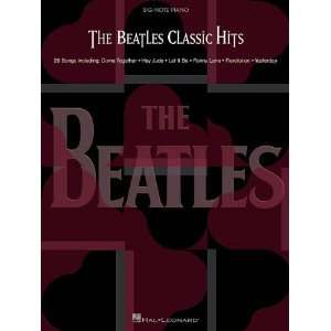 Beatles Classic Hits (Big Note Piano) [Paperback] The Beatles Books