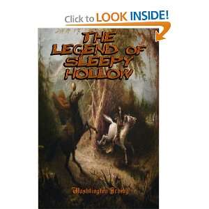 : The Legend of Sleepy Hollow: Washington Irvings Headless Horseman