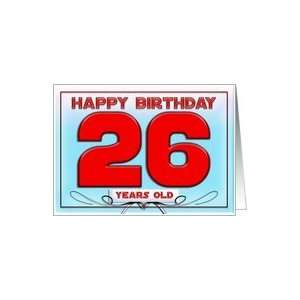 Happy birthday   26 years old Card Toys & Games